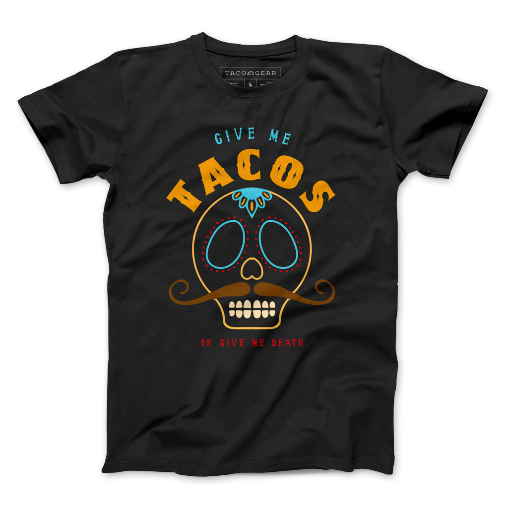 TACOS or Death - Taco Gear Shirt