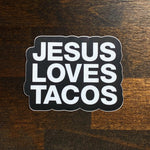 Jesus Loves Tacos Sticker - Taco Gear
