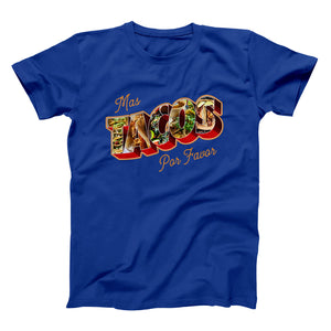 Mas Tacos Por Favor Shirt - Taco Gear