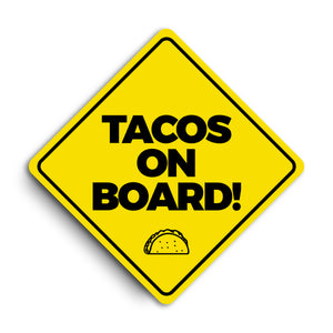 TACOS ON BOARD (Car Sticker)