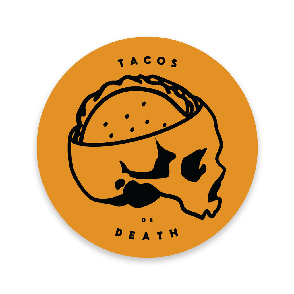 Tacos or Death Sticker