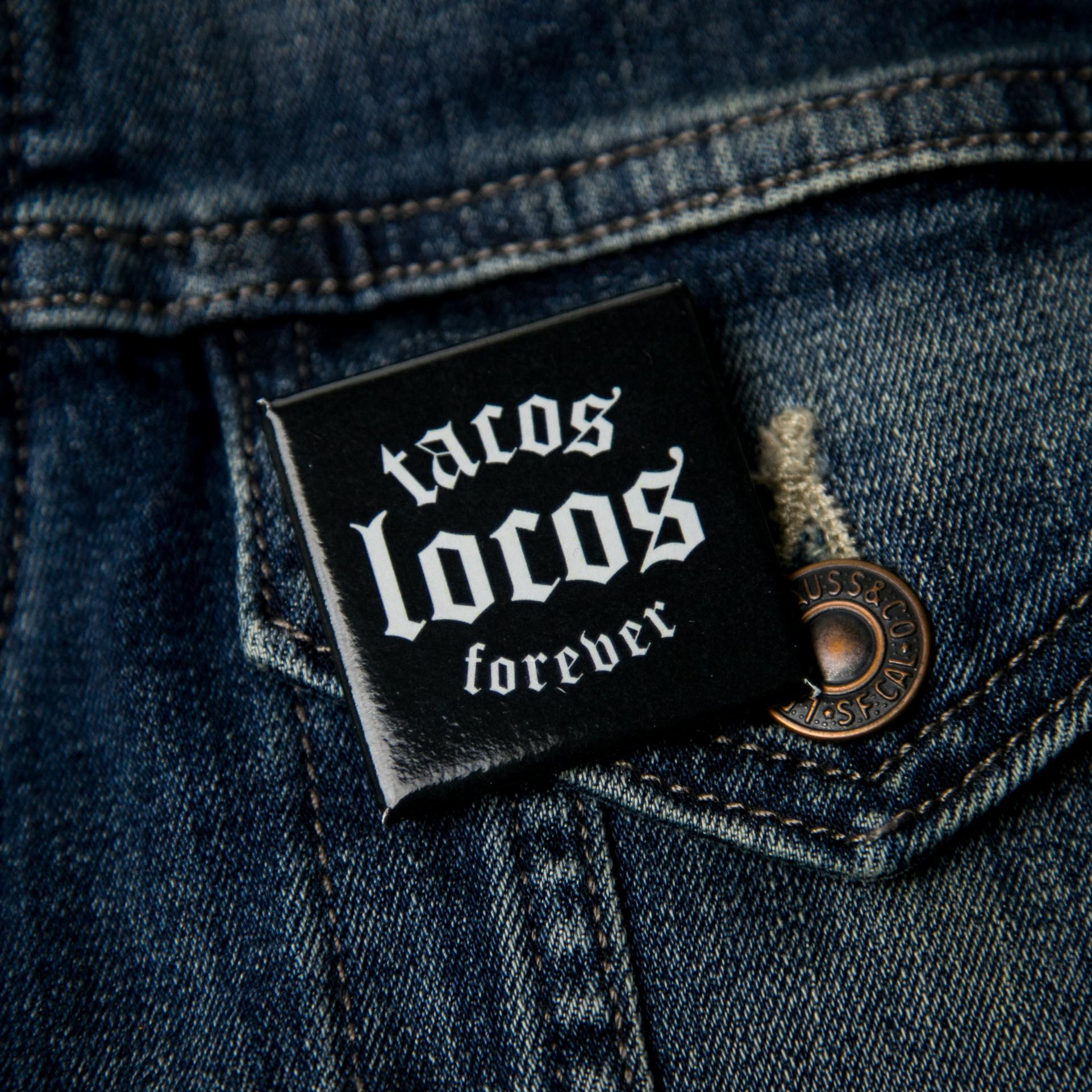 Tacos Lovos Forever Button