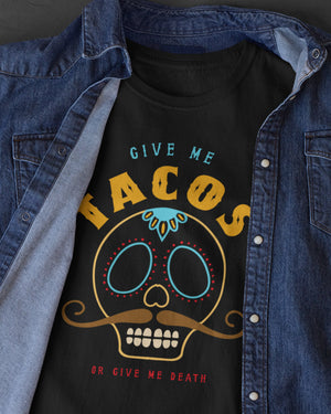 TACOS or Death Shirt - Taco Gear