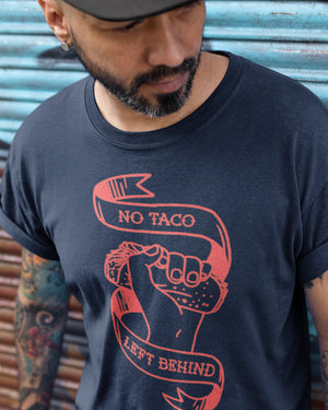 No Taco Left Behind Shirt - Taco Gear