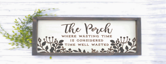 The Porch Sign