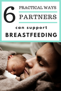 6 Practical Ways Partners Can Support Breastfeeding