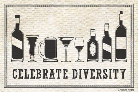 Celebrate Diversity (Alcoholic Beverage) Poster