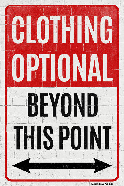 Clothing Optional Beyond This Point Poster