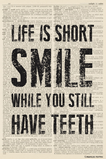 Life Is Short, Smile While You Still Have Teeth (dictionary background) Poster