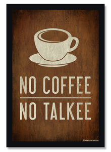 No Coffee No Talkee Funny Coffee Poster