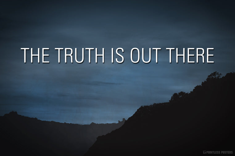 X Files The Truth Is Out There Poster Pointless Posters