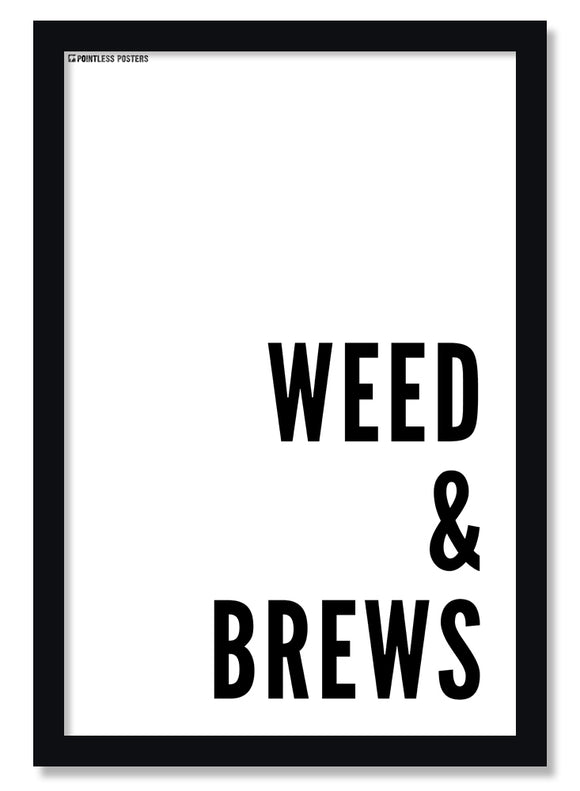 Weed & Brews Marijuana Cannabis Poster