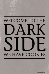Welcome To The Dark SideÌÎÌ__‰ۡóÁÌÎ̝_We Have Cookies Poster