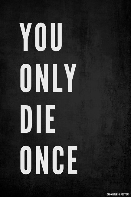 You Only Die Once Poster