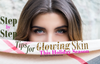 Step by Step Tips for Glowing Skin this Holiday Season