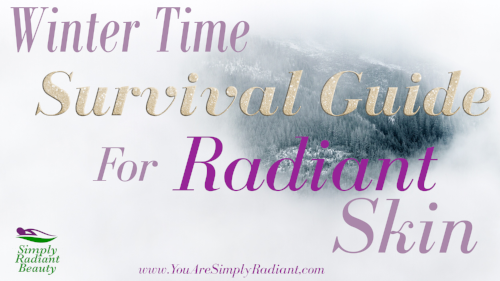 Winter Time Survival Guide for Radiant Skin. Organic Skincare Blog | Vegan Skincare Blog