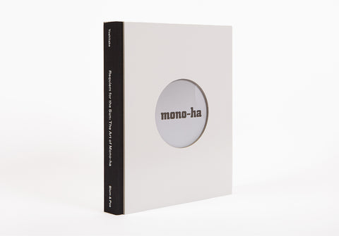 REQUIEM FOR THE SUN: THE ART OF MONO-HA