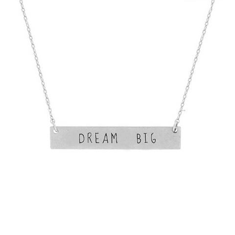 Dream Big Necklace