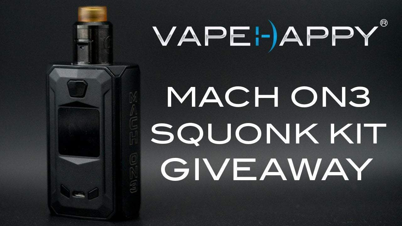 MACH ON3 Squonk Kit Giveaway!