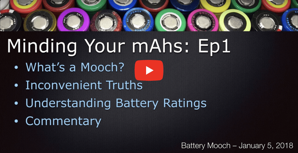 Minding Your mAhs: Educational Battery Series for Vaping by Battery Mooch!
