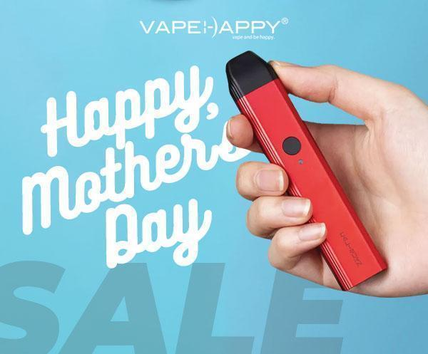 2019 VAPEHAPPY MOTHERS DAY SPECIAL