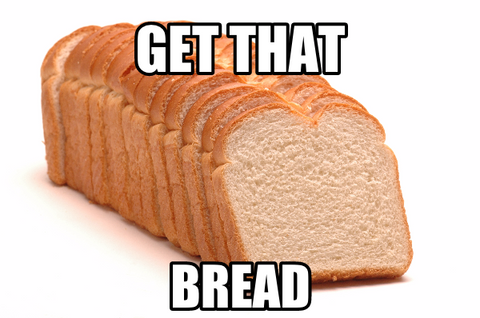Get that 10% Bread
