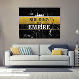 Building My Empire 1 Piece Canvas