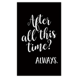 After All This Time 1 Piece Canvas