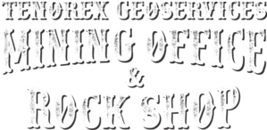 Tenorex Mining Office and Rock Shop.  Canadian Prospecting Store