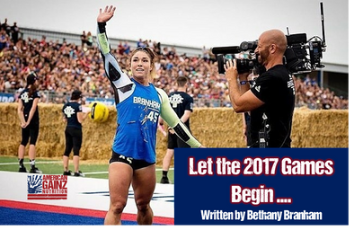 Let the 2017 Games Begin ... - Written by Bethany Shadburne
