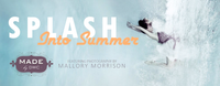 MADE by DWC's Splash into Summer Recap