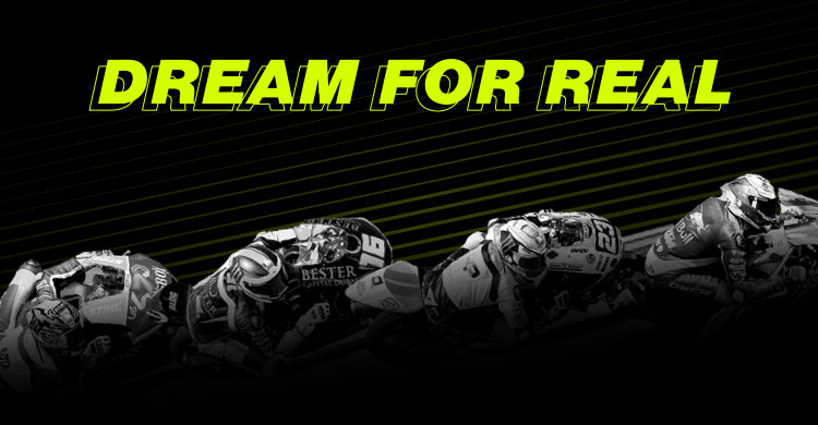 VR46 Dream for Real