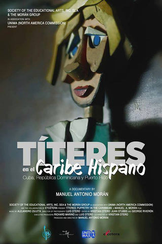 Manuel Moran Títeres en el Caribe Hispano puppet theater documentary movie poster