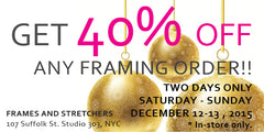 Get 40% off any framing order. Two days only