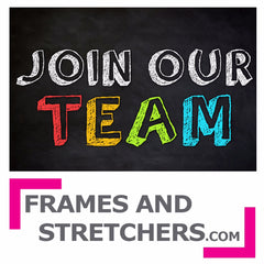 Frames and Stretchers is Hiring