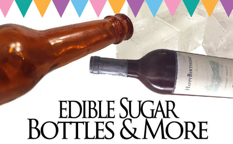 Edible Sugar Bottles and More