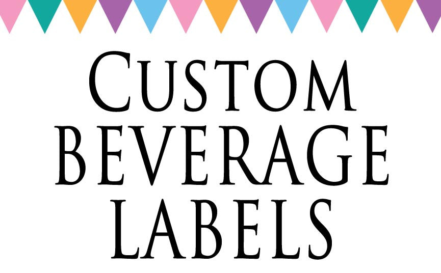 Custom Beverage Labels - Never Forgotten Designs