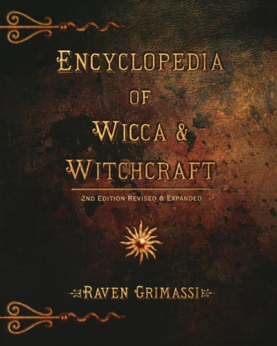 The Encyclopedia of Wicca and Witchcraft