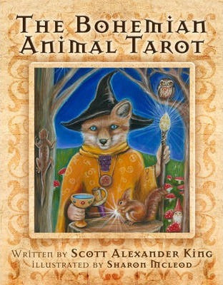 The Bohemian Animal Tarot - Scott Alexander King