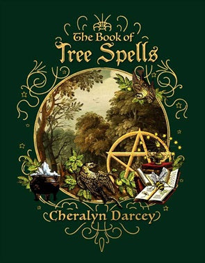 The Book of Tree Spells - Cheralyn Darcey