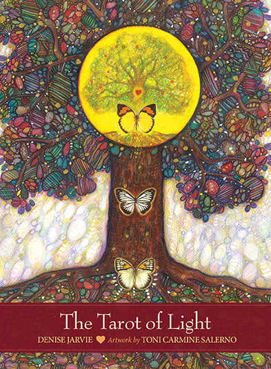 The Tarot of Light - Denise Jarvie Artwork by Toni Carmine Salerno