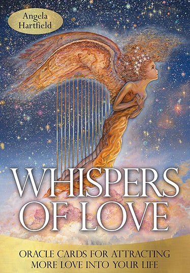 Whispers of Love Oracle Cards for Attracting More Love into Your Life Angela Hartfield