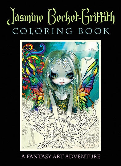 Jasmine Becket-Griffith Coloring Book A Fantasy Art Adventure Jasmine Becket-Griffith