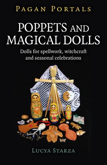 Pagan Portals: Poppets and Magical Dolls