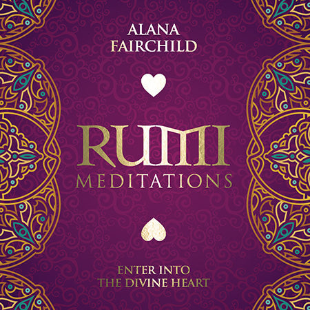 Rumi Meditations CD - Alana Fairchild