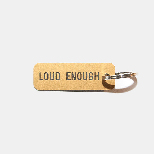 Keytag // LOUD ENOUGH - Ingmar Studio