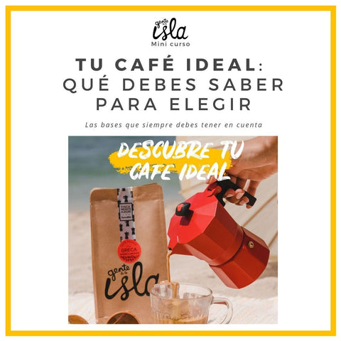 Descargable - Elegir tu café ideal - Gente de la Isla