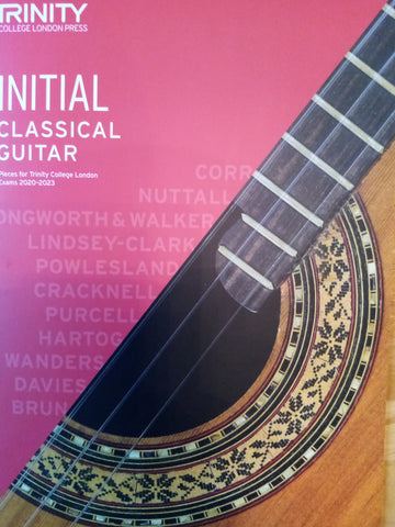 Trinity Classical Guitar Initial Grade Book 2020 Version