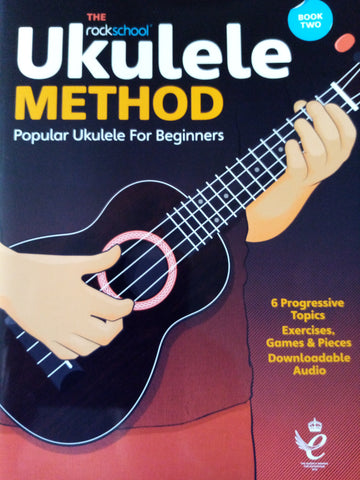 The Rockschool Ukulele Method Book 2
