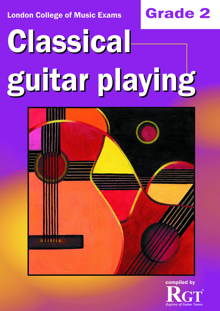 Classical Guitar Playing Grade 2 Two Exam Book LCM RGT